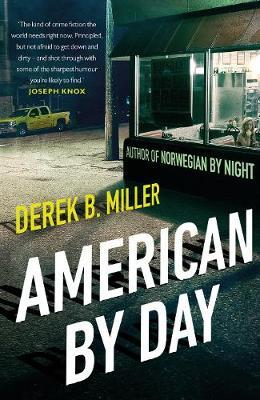 American By Day by Derek B Miller image