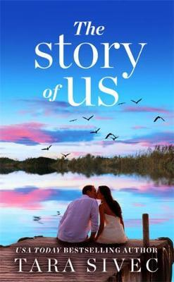 The Story of Us by Tara Sivec image