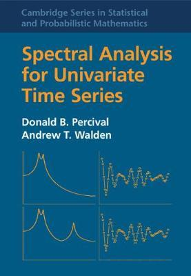 Spectral Analysis for Univariate Time Series by Donald B. Percival