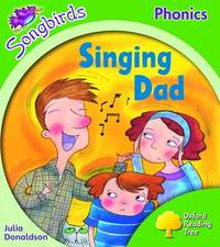 Oxford Reading Tree: Level 2: Songbirds: Singing Dad by Julia Donaldson image