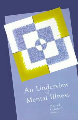 An Underview of Mental Illness by Michael Crawford image