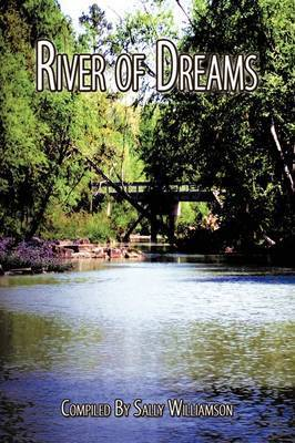 River of Dreams by Sally Williamson
