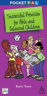 Pocket PAL: Successful Provision for Able and Talented Children by Barry Teare
