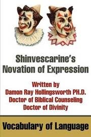 Shinvescarine's Novation of Expression: Vocabulary of Language by Damon R Hollingsworth image