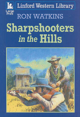 Sharpshooters In The Hills by Ron Watkins image