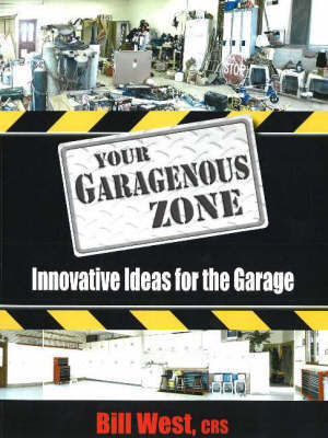 Your Garagenous Zone by Bill West image