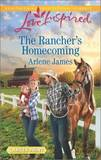 The Rancher's Homecoming by Arlene James