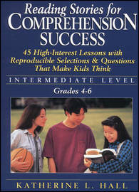 Reading Stories For Comprehension Success by Katherine Hall