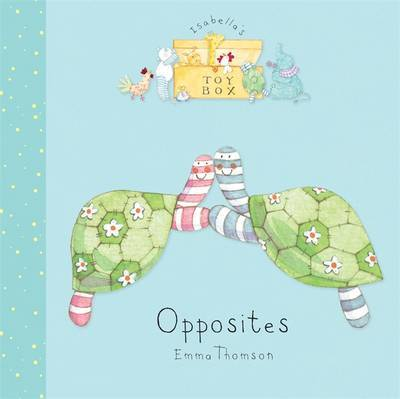 Isabella's Toybox: Opposites by Emma Thomson image