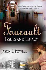 Foucault by Jason L. Powell