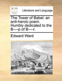 The Tower of Babel by Edward Ward