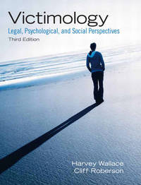 Victimology: Legal, Psychological, and Social Perspectives by Harvey Wallace image