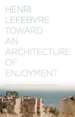 Toward an Architecture of Enjoyment by Henri Lefebvre image