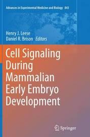 Cell Signaling During Mammalian Early Embryo Development
