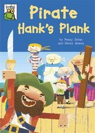 Froglets: Pirate Hank's Plank by Penny Dolan