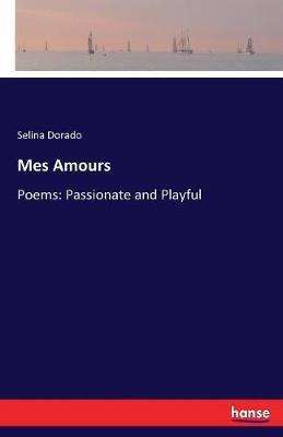 Mes Amours by Selina Dorado image