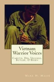 Vietnam Warrior Voices by Mark H Masse image