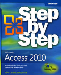 Microsoft Access 2010 Step by Step by Joyce Cox