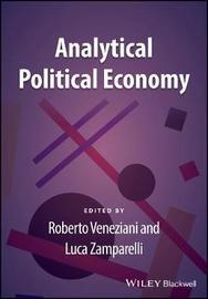 Analytical Political Economy by Roberto Veneziani