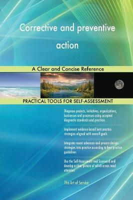 Corrective and Preventive Action a Clear and Concise Reference by Gerardus Blokdyk image