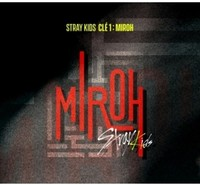 Clé 1: MIROH by Stray Kids
