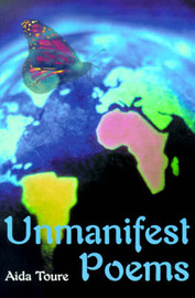 Unmanifest Poems by Aida Toure image