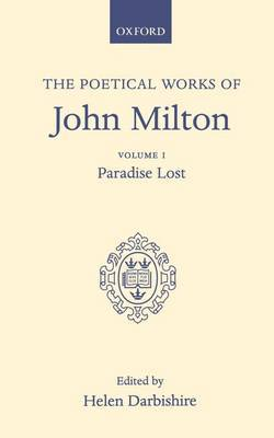 Poetical Works: Volume 1. Paradise Lost by John Milton