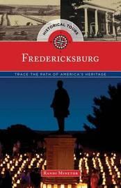 Historical Tours Fredericksburg by Randi Minetor