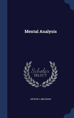 Mental Analysis by Arthur J Melhuish