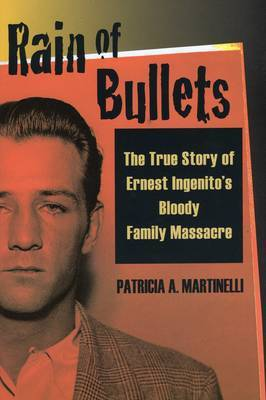 Rain of Bullets by Patricia A. Martinelli image