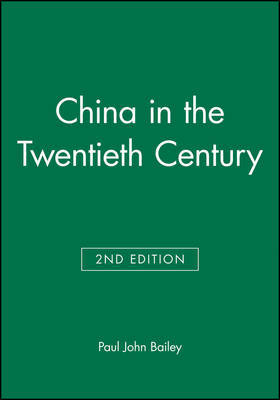 China in the Twentieth Century by Paul Bailey image
