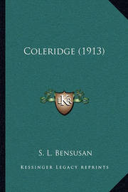Coleridge (1913) by S.L. Bensusan