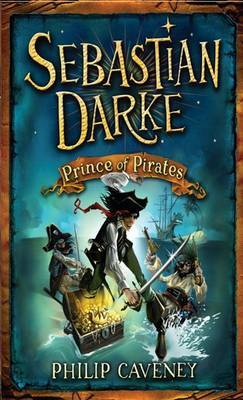 Prince of Pirates by Philip Caveney