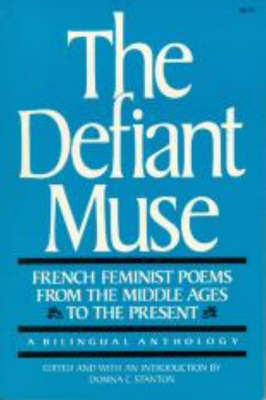 French Feminist Poems from the Middle Ages to the Present by Domna C. Stanton