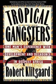Tropical Gangsters by Robert Klitgaard image