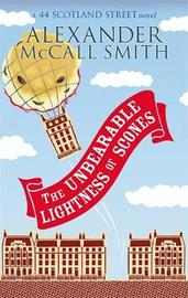The Unbearable Lightness Of Scones by Alexander McCall Smith image