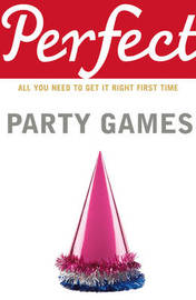 Perfect Party Games by Stephen Curtis image