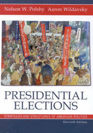 Presidential Elections by Nelson W Polsby image