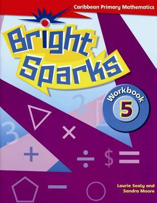 Bright Sparks: Caribbean Primary Mathematics by Sandra Moore image