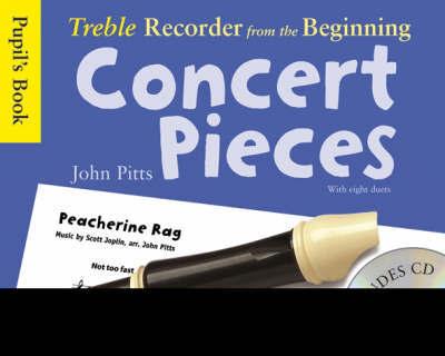 Treble Recorder Concert Pieces:  Pupil's Book