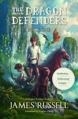 The Dragon Defenders #01: The Dragon Defenders by James Russell