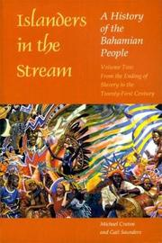 Islanders in the Stream v. 2; From the Ending of Slavery to the Twenty-first Century by Michael Craton