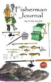 Fisherman Journal by Carol Ann Cartaxo