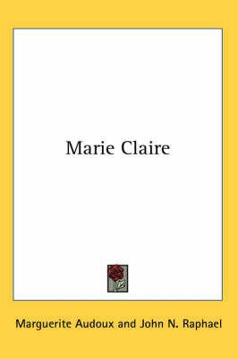 Marie Claire by Marguerite Audoux