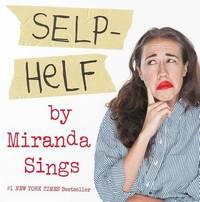 Selp-Helf by Miranda Sings