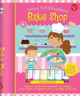 Bake Shop: Create Your Own Illustrated Tasty Treats with Tantalizing Scented Markers and Delectable Stickers in One Sweet Activity Book by Walter Foster Jr Creative Team