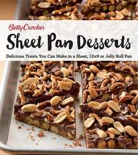 Betty Crocker Sheet Pan Desserts by Betty Crocker