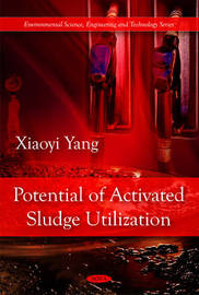 Potential of Activated Sludge Utilization by Xiaoyi Yang image