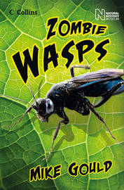 Zombie Wasps by Mike Gould