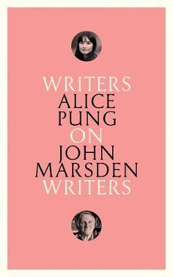 On John Marsden: Writers on Writers by Alice Pung
